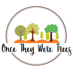 once they were trees